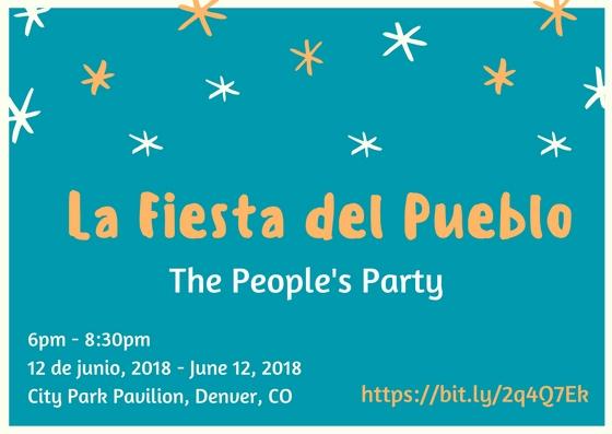 La Fiesta del Pueblo - The People's Party 2018. Colorado People's Alliance. COPA